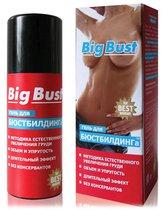 Гель BIG BUST для женщин - 50 гр. - Bioritm
